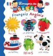 L'IMAGERIE DES BÉBÉS GRAND FORMAT : FRANÇAIS / ANGLAIS FLEURUS