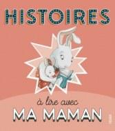 HISTOIRES A LIRE AVEC MA MAMAN FLEURUS