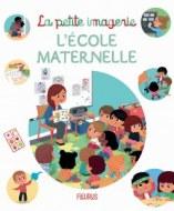 LA PETITE IMAGERIE L'ECOLE MATERNELLE FLEURUS